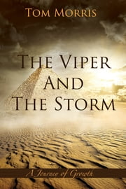 The Viper and the Storm - A Journey of Growth ebook by Tom Morris