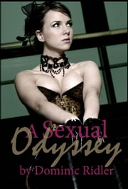 A Sexual Odyssey ebook by Dominic Ridler