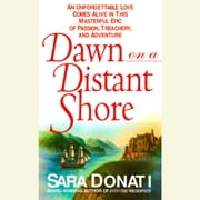 Dawn On A Distant Shore - A Novel audiobook by Sara Donati
