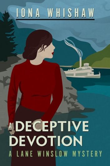 A Deceptive Devotion - A Lane Winslow Mystery ebook by Iona Whishaw