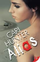 Alias ebook by Cari Hunter