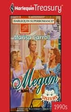 Megan ebook by Marisa Carroll