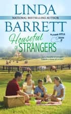 Houseful of Strangers ebook by Linda Barrett