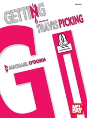 Getting Into Travis Picking ebook by Michael O'Dorn
