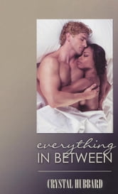 Everything In Between ebook by Crystal Hubbard