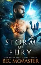 Storm of Fury - Dragon Shifter Fated Mates romance ebook by Bec McMaster