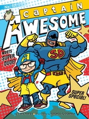 Captain Awesome Meets Super Dude! - Super Special ebook by Stan Kirby