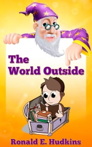 The World Outside ebook by Ronald E. Hudkins