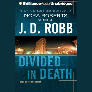 Divided in Death audiobook by J. D. Robb