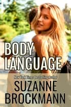 Body Language - Reissue Originally Published 1998 ebook by Suzanne Brockmann