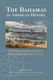 The Bahamas in American History ebook by Keith Tinker