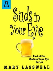 Suds in Your Eye ebook by Mary Lasswell,George Price