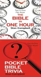 The Bible in One Hour & Pocket Bible Trivia ebook by Stan Campbell