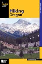 Hiking Oregon ebook by Lizann Dunegan
