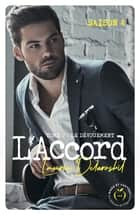 L'Accord - tome 2 Saison 4 ebook by Laurie Delarosbil