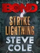 Strike Lightning ebook by Steve Cole