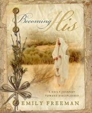 Becoming His ebook by Emily Freeman