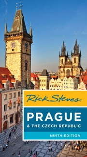 Rick Steves Prague & The Czech Republic ebook by Rick Steves, Honza Vihan