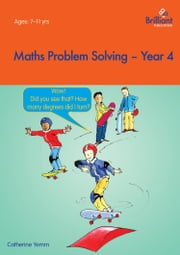 Maths Problem Solving, Year 4 ebook by Catherine Yemm