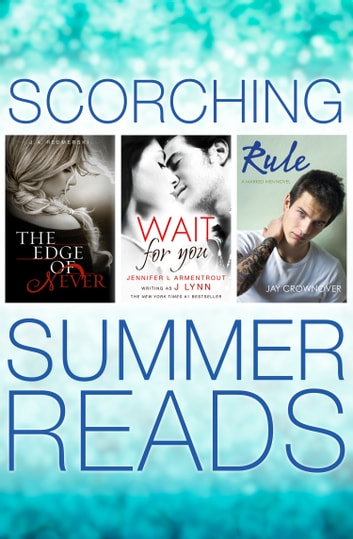 The Edge of Never, Wait For You, Rule ebook by J. A. Redmerski,J. Lynn,Jay Crownover