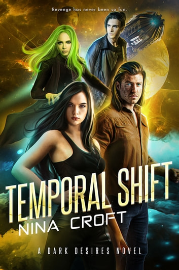 Temporal Shift ebook by Nina Croft