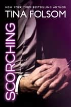 Scorching ebook by Tina Folsom