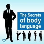 The Secrets of Body Language ebook by Ирэн Нова