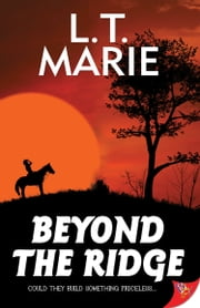 Beyond the Ridge ebook by L. T. Marie