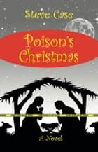 Poison's Christmas ebook by Steve Case