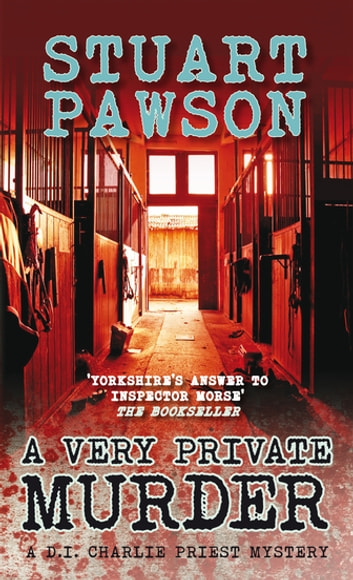 A Very Private Murder - The engrossing Yorkshire crime series ebook by Stuart Pawson