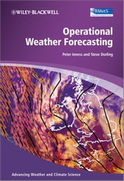 Operational Weather Forecasting ebook by Peter Michael Inness,Steve Dorling