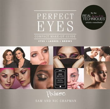 Perfect Eyes - Compact Make-Up Guide for Eyes, Lashes and Brows ebook by Pixiwoo Pixiwoo