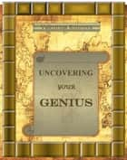 Uncovering Your Genius ebook by Valentina Knurova