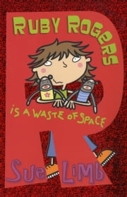 Ruby Rogers is a Waste of Space: Ruby Rogers 1