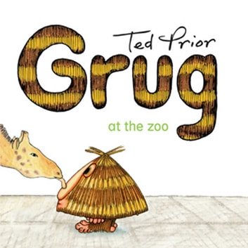 Grug at the Zoo ebook by Ted Prior