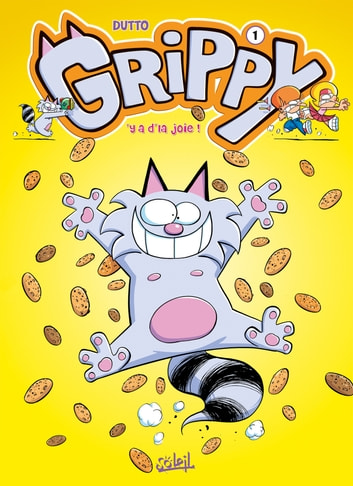 Grippy T01 - Y'a d'la joie ! eBook by Olivier Dutto