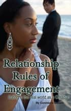 Relationship Rules of Engagement ebook by Constance Cooper