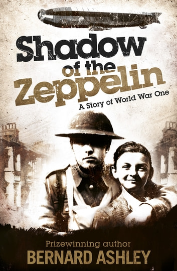 Shadow of the Zeppelin ebook by Bernard Ashley