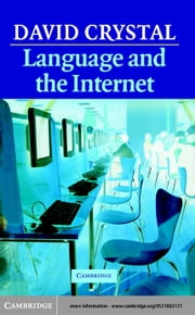 Language and the Internet ebook by Crystal, David