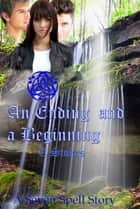 The Seven Spell Saga book Seven: An Ending and a Beginning ebook by Tessa Stokes