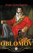 Oblomov ebook by Ivan Goncharov, Charles J. Hogarth