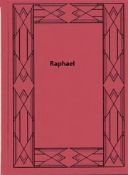 Raphael ebook by Estelle Hurll