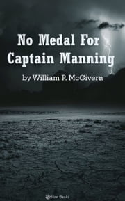 No Medal for Captain Manning ebook by William P. McGivern