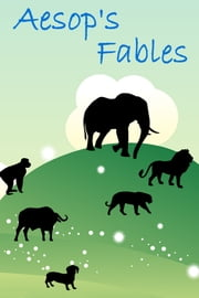 Aesop's Fables ebook by Aesop,George Fyler Townsend