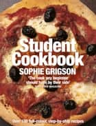 The Student Cookbook eBook by Sophie Grigson