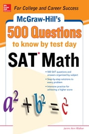 500 SAT Math Questions to Know by Test Day ebook by Cynthia Johnson