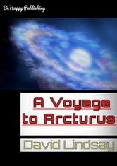 A Voyage to Arcturus with free audiobook link - One of the Ballantine Adult Fantasy Series ebook by David Lindsay