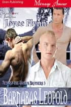 Barnabas Leopold ebook by Joyee Flynn
