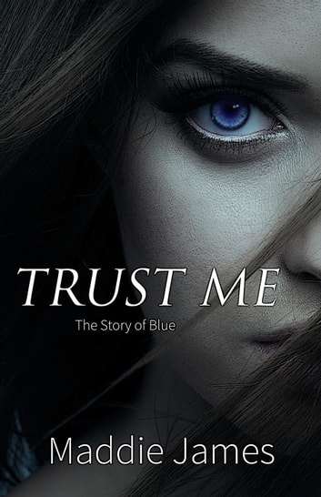 Trust Me ebook by Maddie James