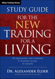 Study Guide for The New Trading for a Living ebook by Alexander Elder